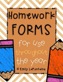 Back to School Homework Forms - to use throughout the scho