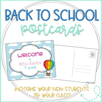 Back to School Hot Air Balloon Welcome Postcards from Teacher (Editable!)