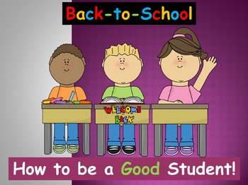 Back-to-School: How to be a Good Student! (PowerPoint)