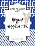 Back to School Howard B. Wigglebottom: Behavior Expectations and Class Building