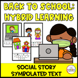 Back to School Hybrid Learning Social Story