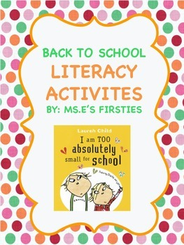 Back to School, I am Too Absolutely Small for School, Literacy Activities