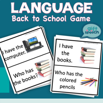 Back to School I have Who Has? Game for speech therapy & moderate to severe