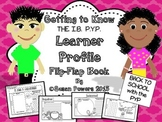 Back to School IB PYP Learner Profile Flip Flap Book