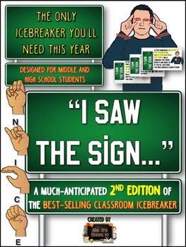 "Back to School ICEBREAKER 2nd Edition: ""I saw the SIGN!?"" FUN Grades 6-12"
