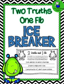 ICEBREAKER: Two Truths and One Fib
