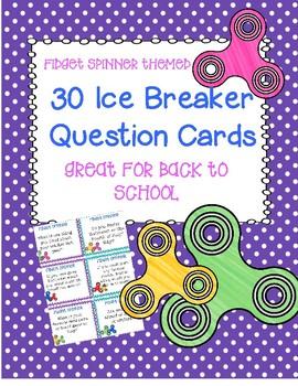 Back to School Ice Breaker Activity Cards- Fidget Spinner Themed