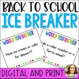 Back to School Ice Breaker Activity   Would You Rather
