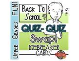 """Back to School Ice Breaker """"QUIZ-QUIZ-SWAP"""""""