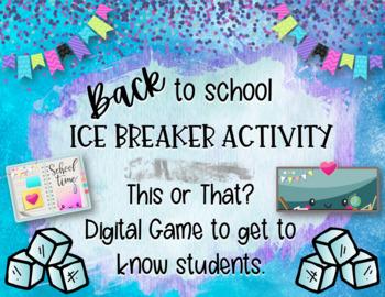 Back to School Ice Breaker Question Game-NO PREP! Digital Resource