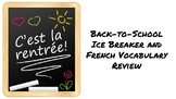 Back-to-School Ice Breaker and French Vocabulary Review