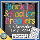 Back to School Ice Breakers  Fun Drama Prompt Cards