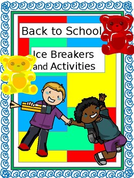 Back to School Ice Breakers and Activities