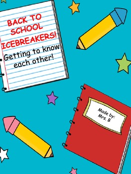 Back to School Ice Breakers for the first day/week of school!