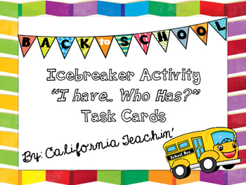 "Back to School Icebreaker Activity ""I have..Who has?"" Task Cards"