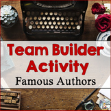 Team Builder Activity - Famous Authors