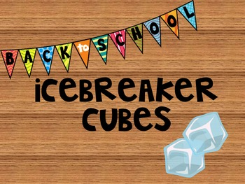 Back to School Icebreaker Cubes