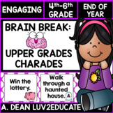 Brain Break Upper Grades Charades