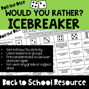 Back to School Icebreaker - Roll the Dice Would Your Rather Questions