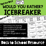 Back to School Icebreaker - Roll the Dice Would Your Rathe