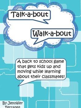 Back to School Icebreaker:  Talk about, walk about