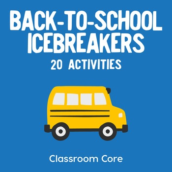 Back-to-School Icebreakers: 20 Activities Plus Handouts