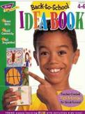 Back- to- School Idea Book Grqades 4-6