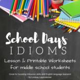 Idiom Lesson Plan & Worksheet - School Themed