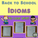 Back to School Idioms for Second Grade and Up
