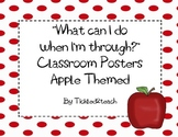"""Back to School """"I'm Done Now What?"""" Posters Apple"""