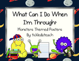 "Back to School ""I'm Done, Now What? Posters Monsters"