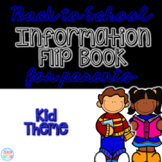 Back to School Information Editable Flip Book for Parents {Kid Theme}