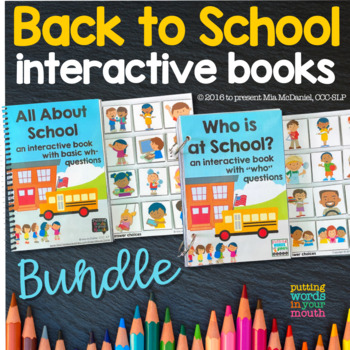 Back to School BUNDLE of Interactive Books {for wh- questions & language skills}