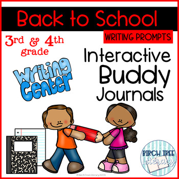 Back to School Interactive Buddy Journal Writing Prompts for 3rd & 4th grades