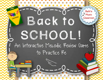 Back to School! Interactive Melodic/Solfa Game - MRD (Kodaly)