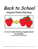 Back to School Irregular Plurals Matching