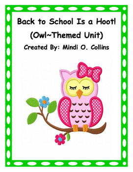 Back to School Is a Hoot! (Owl~Themed Unit)