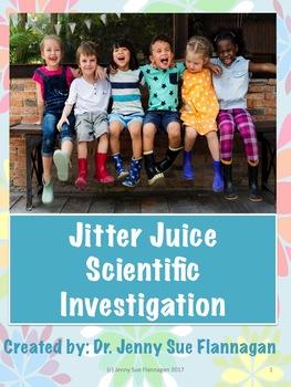 Back to School: Jitter Juice Scientific Investigation