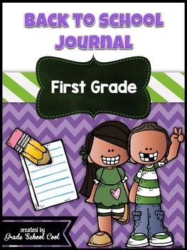 Back to School Journal: First Grade