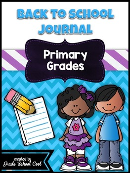 Back to School Journal: Primary Grades