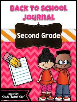 Back to School Journal: Second Grade