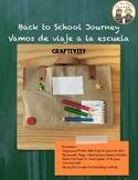 Back to School Journey ~ Vamos de viaje a la escuela Craftivity