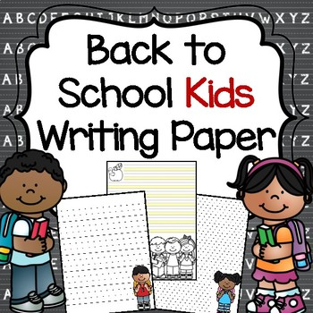 Back to School Kids Writing Paper
