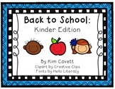 Back to School: Kinder Edition