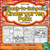 Back to School Kindergarten Pack ~ Print & Go, No Prep ~ CCSS Aligned