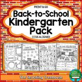 Back to School Kindergarten Pack, Print & Go, No Prep, CCSS Aligned