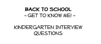 Back to School - Kindergarten Student Interview Questions