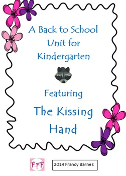 Back to School Kindergarten Unit Featuring The Kissing Hand