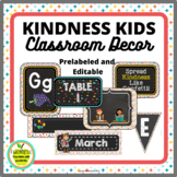 Back to School PRELABELED and EDITABLE Classroom Decor with Kind Kid Theme