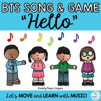 """Music Class Kodaly Lesson: """"Hello"""" Song and Game"""